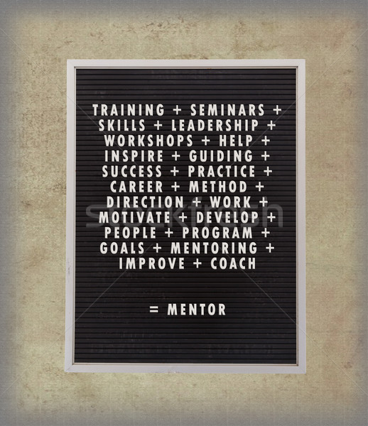 Mentor concept in plastic letters on very old menu board Stock photo © michaklootwijk