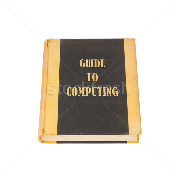 Old book with a computing concept title Stock photo © michaklootwijk