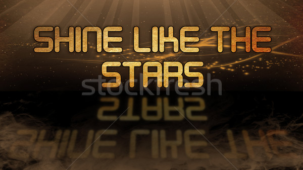 Gold quote - Shine like the stars Stock photo © michaklootwijk
