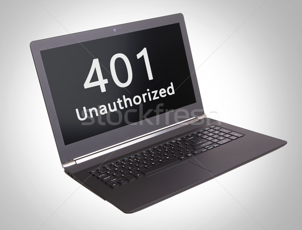 HTTP Status code - 401, Unauthorized Stock photo © michaklootwijk