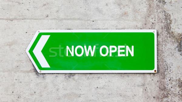 Green sign - Now open Stock photo © michaklootwijk