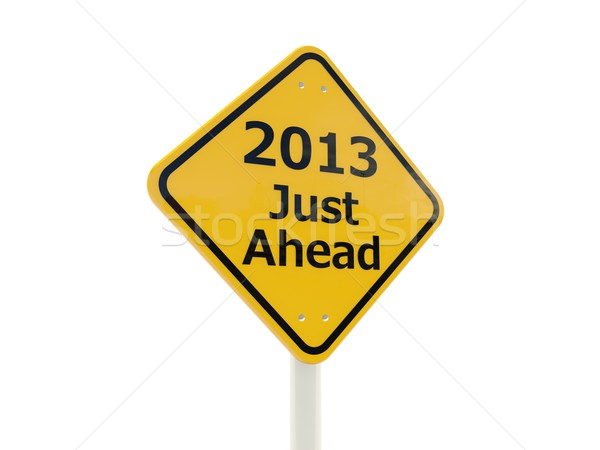2013 New Year Just Ahead road sign isolated on white Stock photo © MikhailMishchenko