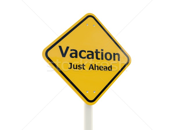 Vacation Just Ahead road sign Stock photo © MikhailMishchenko