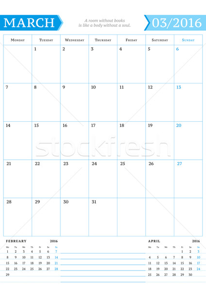 March 2016. Monthly Calendar Planner for 2016 Year. Vector Design Print Template with Place for Note Stock photo © mikhailmorosin