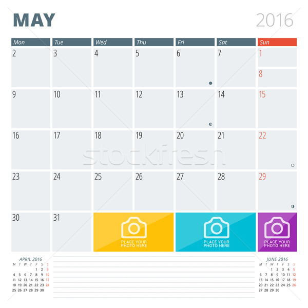 Calendar Planner 2016 Design Template with Place for Photos and Notes. May. Week Starts Monday Stock photo © mikhailmorosin