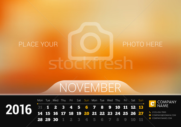 November 2016. Desk Calendar for 2016 Year. Vector Design Print Template with Place for Photo. Week  Stock photo © mikhailmorosin