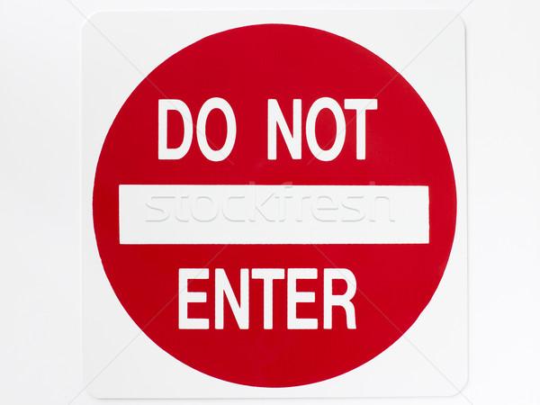 Do Not Enter Sign Stock photo © monkey_business