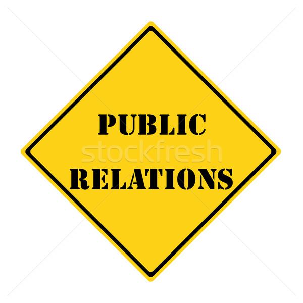 Public Relations Sign Stock photo © mybaitshop