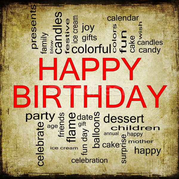 Stockfoto: Gelukkige · verjaardag · woordwolk · grunge · groot · presenteert · cake