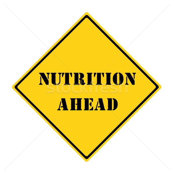 Nutrition Ahead Sign Stock photo © mybaitshop