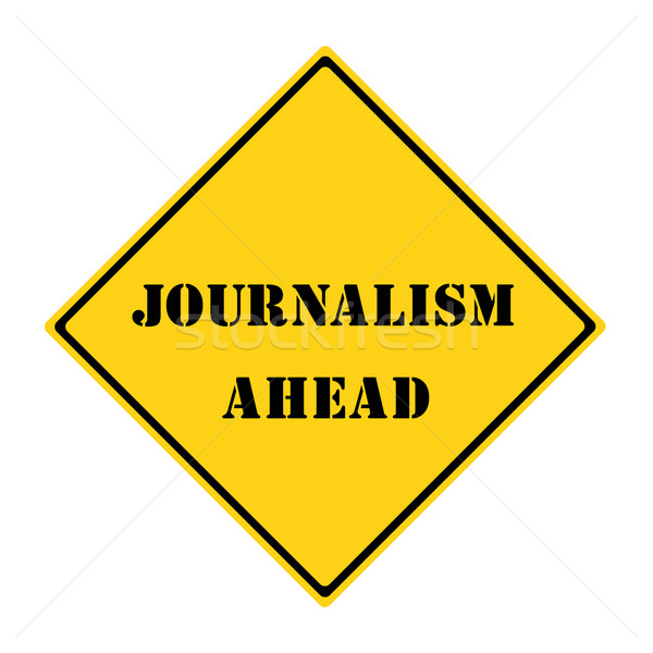 Stock photo: Journalism Ahead Sign