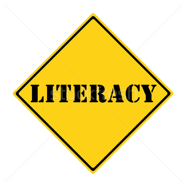 Literacy Sign Stock photo © mybaitshop