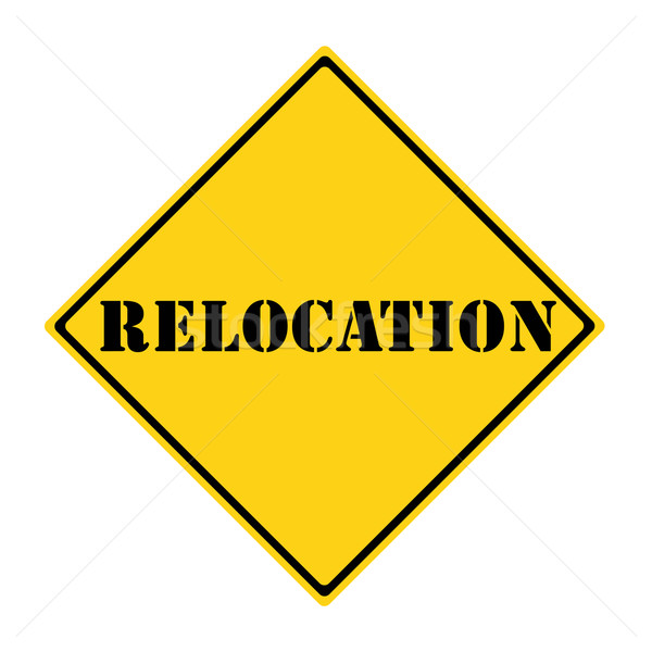 Relocation Sign Stock photo © mybaitshop