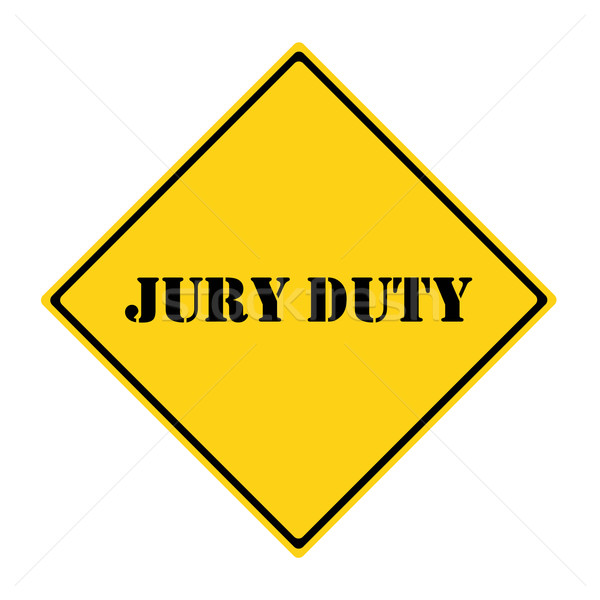 Jury Duty Sign Stock photo © mybaitshop
