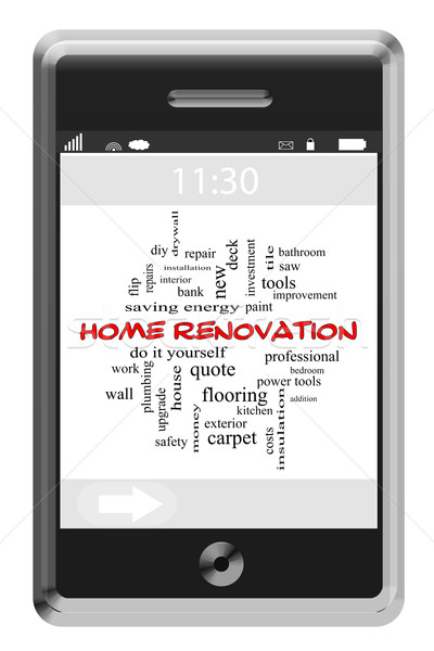 Home Renovation Word Cloud Concept on a Touchscreen Phone Stock photo © mybaitshop