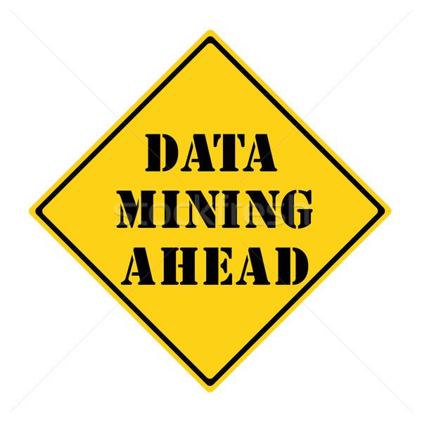 Data Mining Ahead Sign Stock photo © mybaitshop