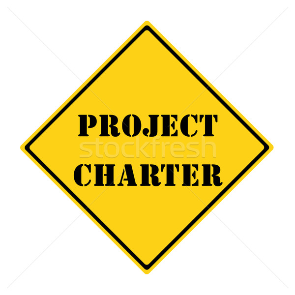 Project Charter Sign Stock photo © mybaitshop