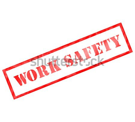 Red Work Safety weathered rectangle shaped stamp Stock photo © mybaitshop