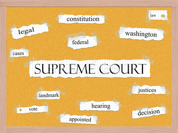 Supreme Court Corkboard Word Concept Stock photo © mybaitshop