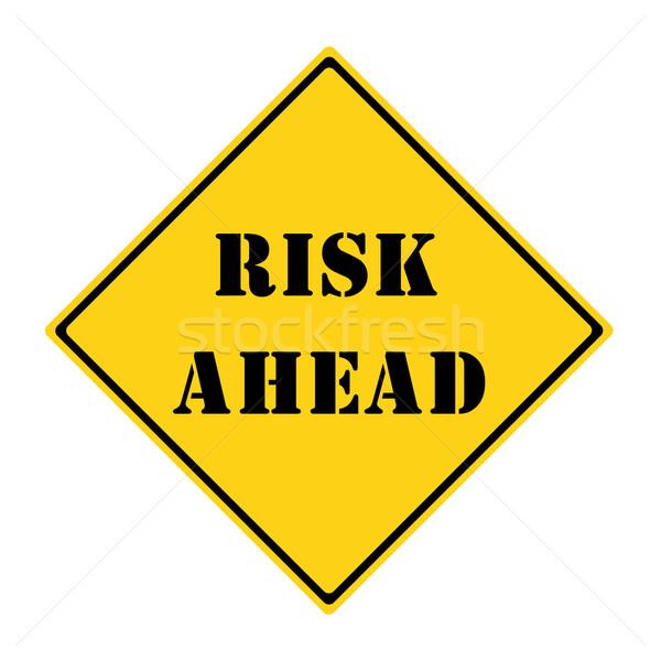 Risk Ahead Sign Stock photo © mybaitshop
