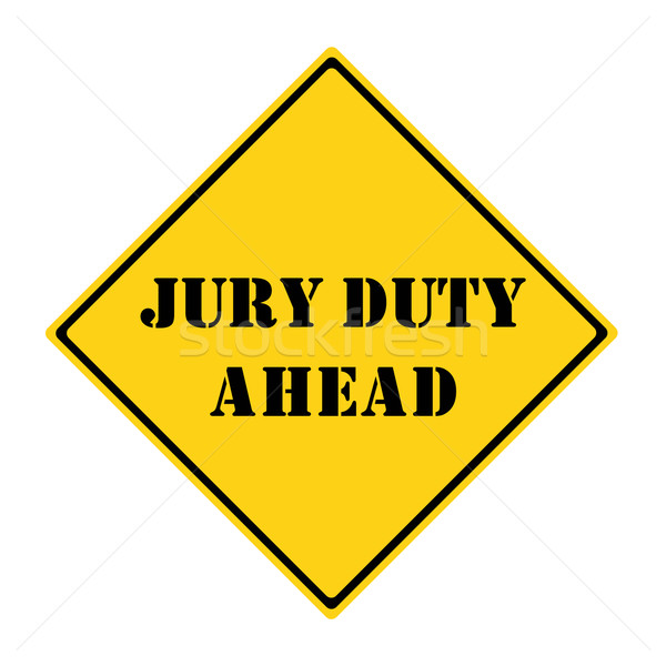 Jury Duty Ahead Sign Stock photo © mybaitshop
