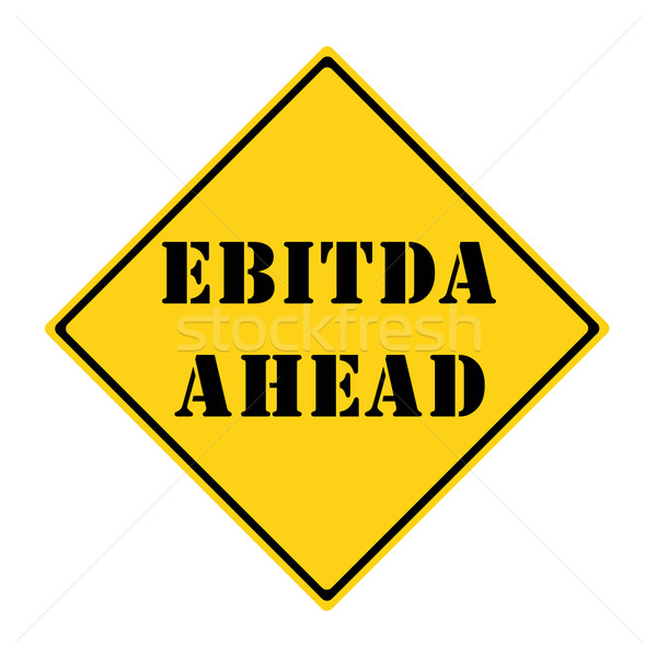 EBITDA Ahead Sign Stock photo © mybaitshop