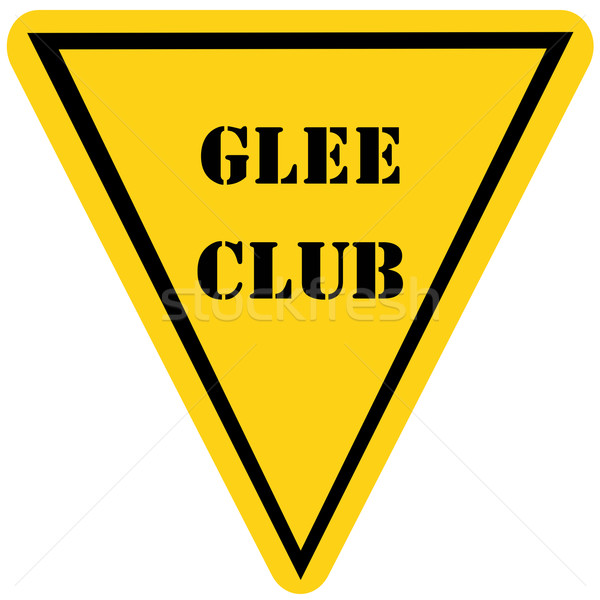 Glee Club Triangle Sign Stock photo © mybaitshop