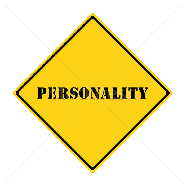Personality Sign Stock photo © mybaitshop