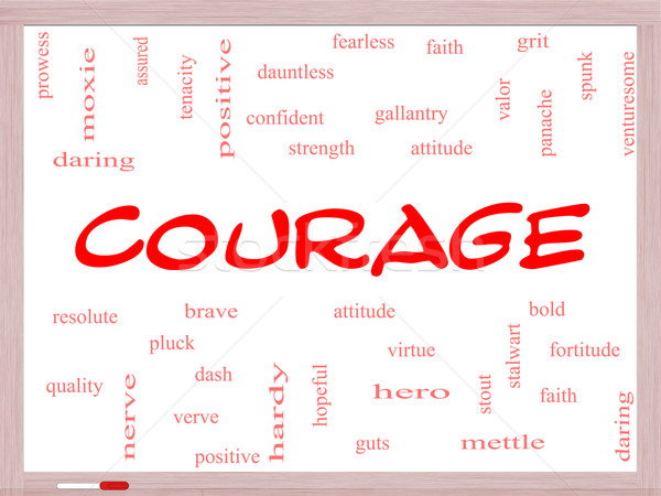 Courage Word Cloud Concept on a Whiteboard Stock photo © mybaitshop