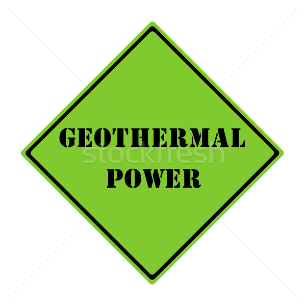 Geothermal Power Sign Stock photo © mybaitshop