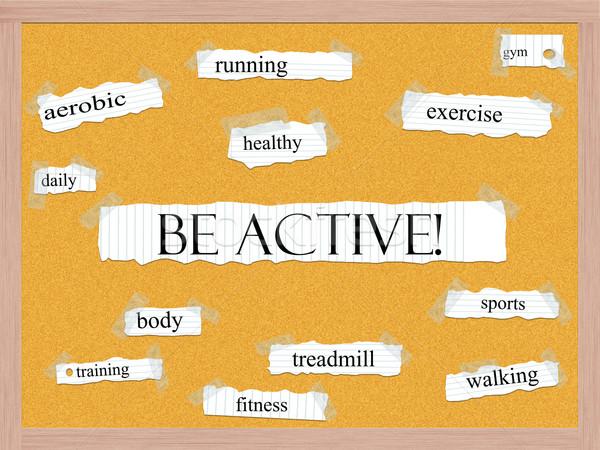 Be Active! Corkboard Word Concept Stock photo © mybaitshop