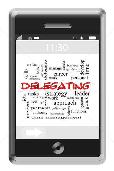 Delegating Word Cloud Concept on Touchscreen Phone Stock photo © mybaitshop