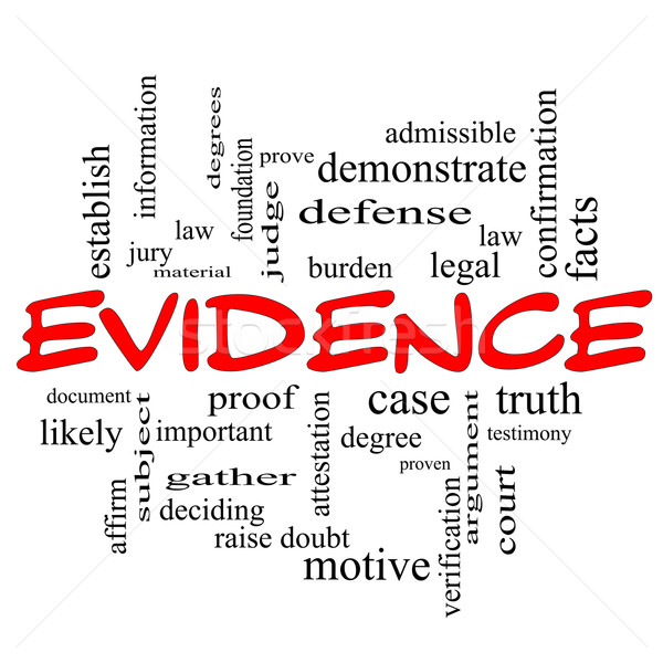 Evidence Word Cloud Concept in red caps Stock photo © mybaitshop