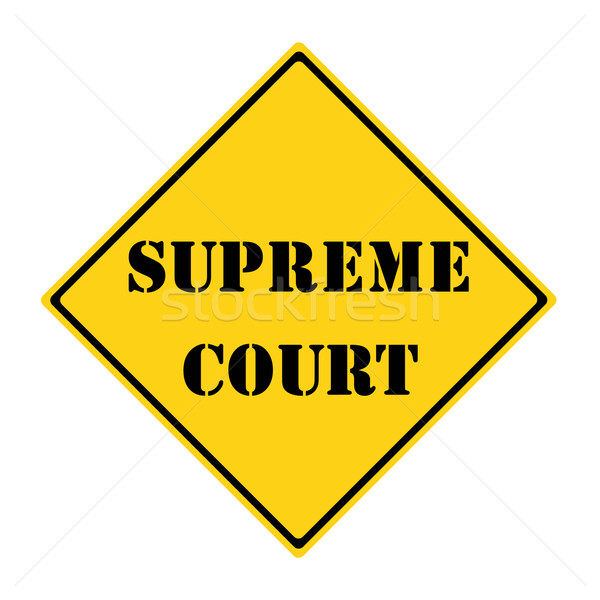 Supreme Court Sign Stock photo © mybaitshop
