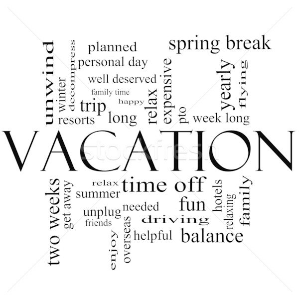 Vacation Word Cloud Concept in Black and White Stock photo © mybaitshop