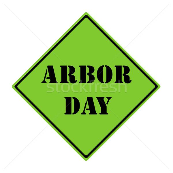 Arbor Day Sign Stock photo © mybaitshop