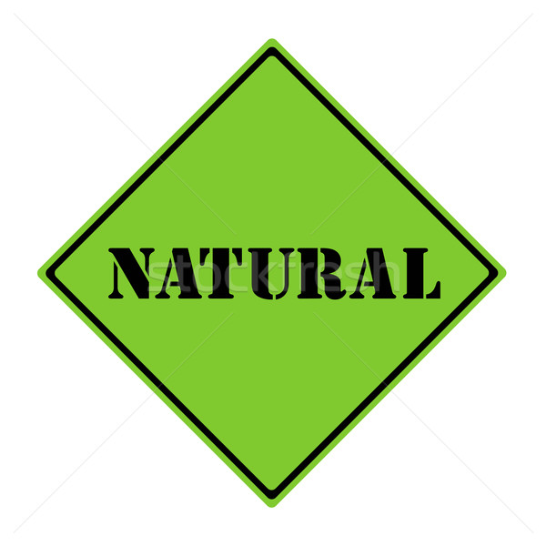Natural Sign Stock photo © mybaitshop