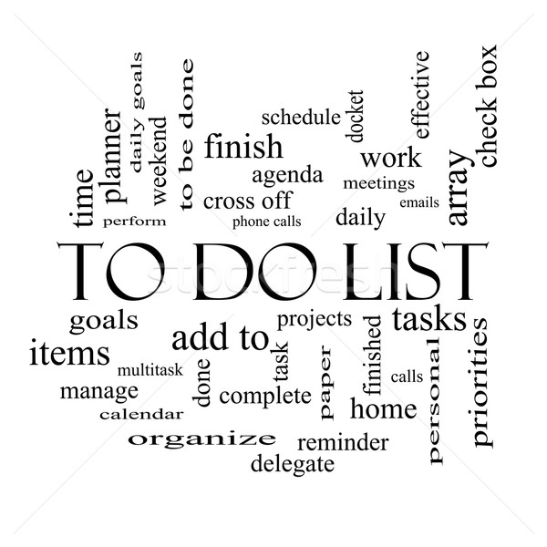 To Do List Word Cloud Concept in black and white Stock photo © mybaitshop