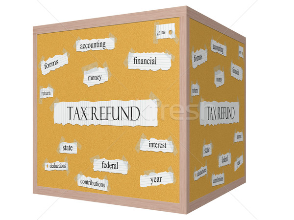 Tax Refund 3D cube Corkboard Word Concept Stock photo © mybaitshop