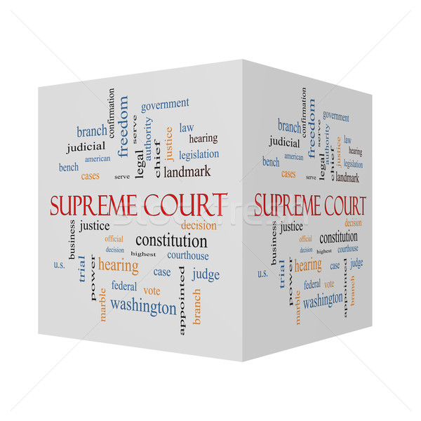Supreme Court 3D cube Word Cloud Concept  Stock photo © mybaitshop