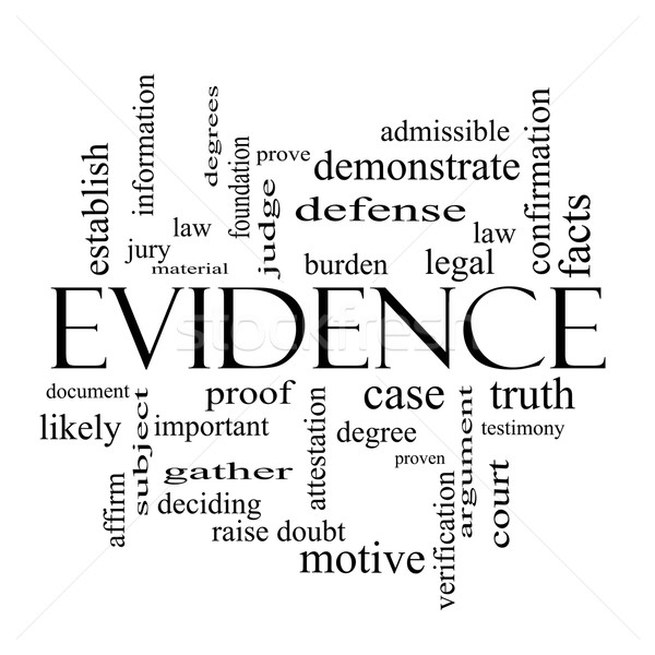 Evidence Word Cloud Concept in black and white Stock photo © mybaitshop