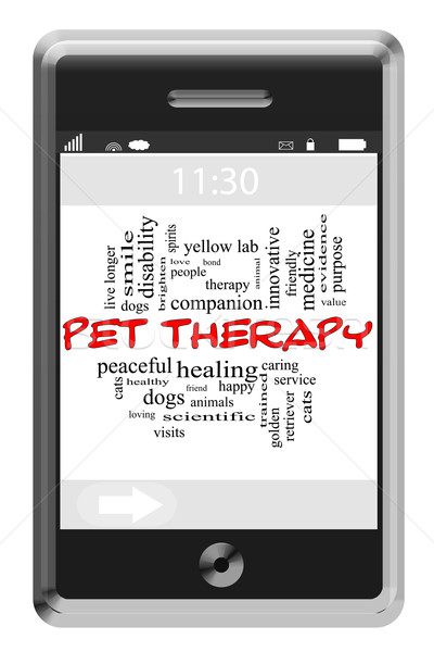 Pet Therapy Word Cloud Concept on Touchscreen Phone Stock photo © mybaitshop