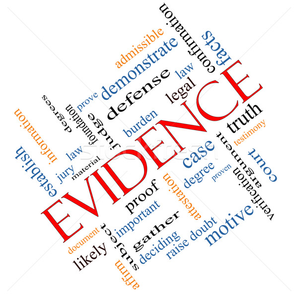 Evidence Word Cloud Concept Angled Stock photo © mybaitshop