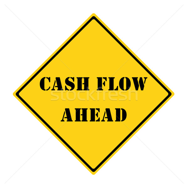 Cash Flow Ahead Sign Stock photo © mybaitshop