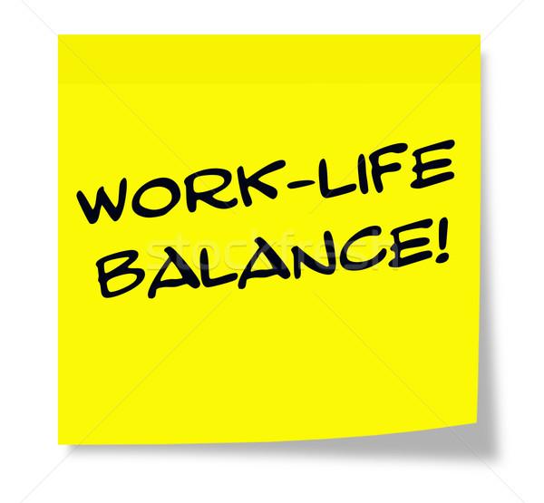 Work Life Balance Sticky Note Stock photo © mybaitshop
