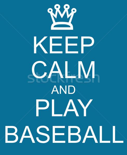 Keep Calm and Play Baseball Blue Sign Stock photo © mybaitshop
