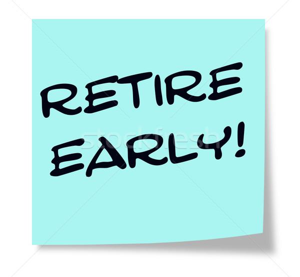 Nyugdíjba megy korai írott kék öntapadó jegyzet készít Stock fotó © mybaitshop