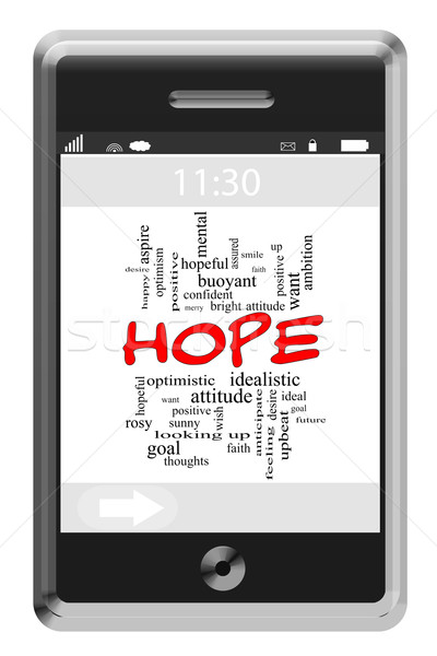 Hope Word Cloud Concept on Touchscreen Phone Stock photo © mybaitshop