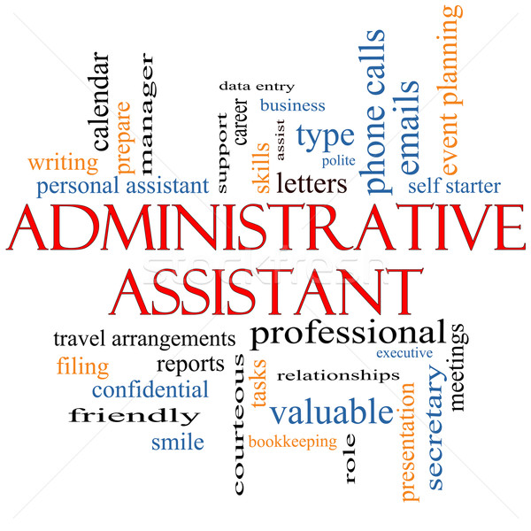 Administrative Assistant Word Cloud Concept Stock photo © mybaitshop