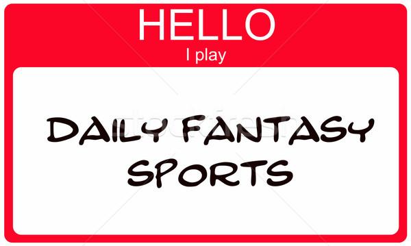Hello I play Daily Fantasy Sports red Name Tag Stock photo © mybaitshop